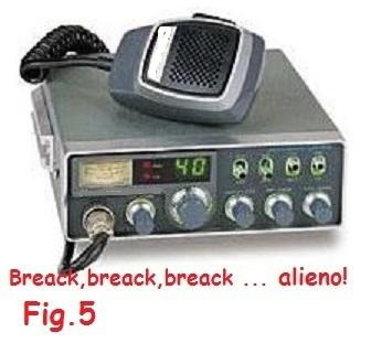 Fig.5 Break, break, break ... alieno!